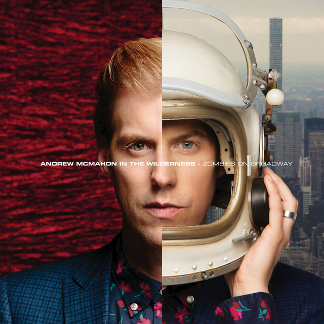 Album cover for Zombies On Broadway by Andrew McMahon in the Wilderness