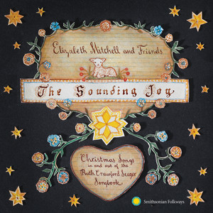 The Sounding Joy: Christmas Songs in and out of the Ruth Crawford Seeger Songbook Albumcover