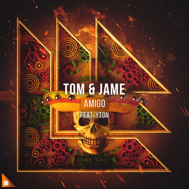 Tom & Jame & Yton - Amigo