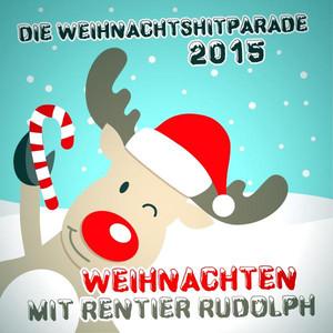 Die Weihnachtshitparade 2015 - Weihnachten mit Rentier Rudolph - George Michael