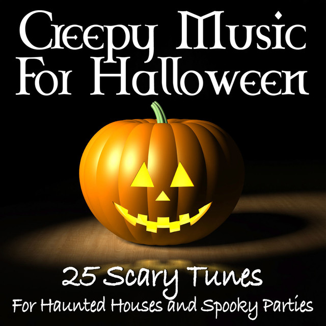 creepy music for halloween 25 scary tunes for haunted houses and spooky parties by network music ensemble on spotify - Halloween Music For Parties