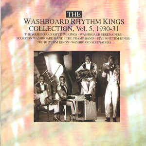 The Washboard Rhythm Kings Collection Vol. 5 - 1930-1931 album