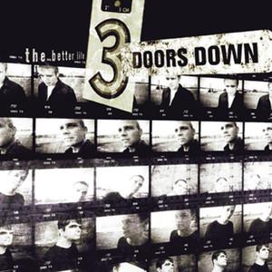 3 Doors Down The Better Life Songtexte Lyrics Ubersetzungen