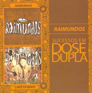 Dose Dupla Raimundos - Raimundos