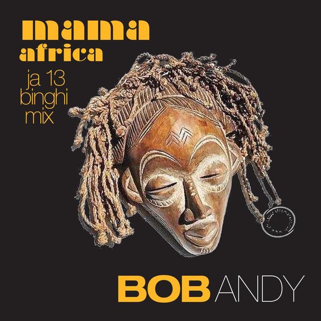 Mama Africa (JA13 Binghi Mix)