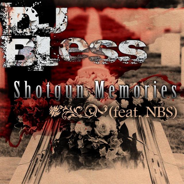 Shotgun Memories (feat. DJ Bless)
