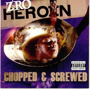 Heroin (Chopped and Screwed) Albümü