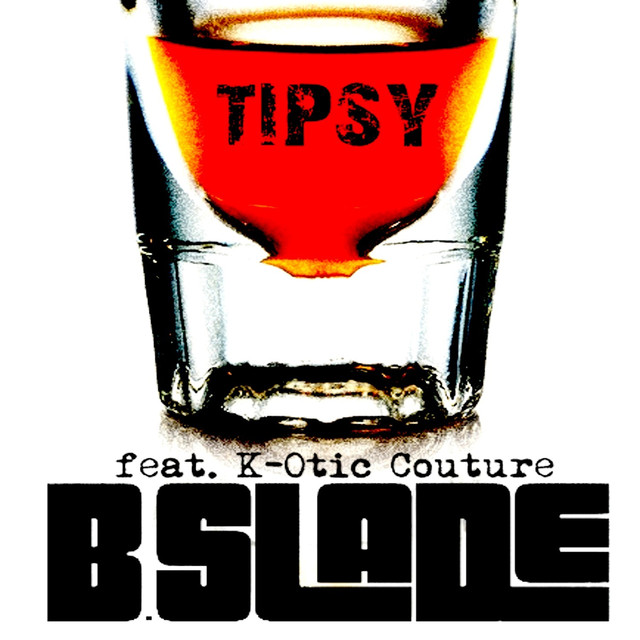 Tipsy (feat. K-Otic Couture) - Single