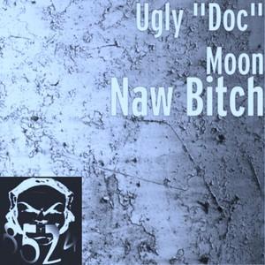 """Ugly """"Doc"""" Moon"""
