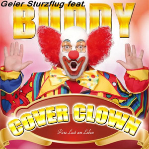 Geier Sturzflug Buddy Pure Lust am Leben cover