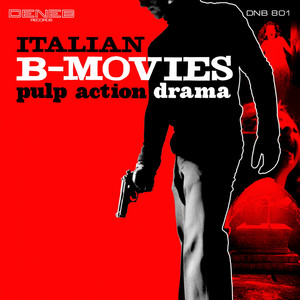 Italian B-Movies (Pulp Action Drama) Albümü