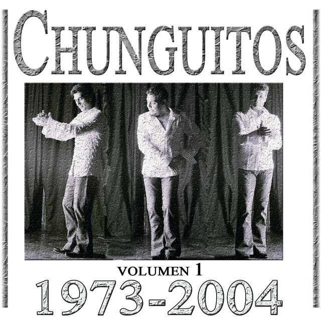 Chunguitos 1973-2004, Vol. 1