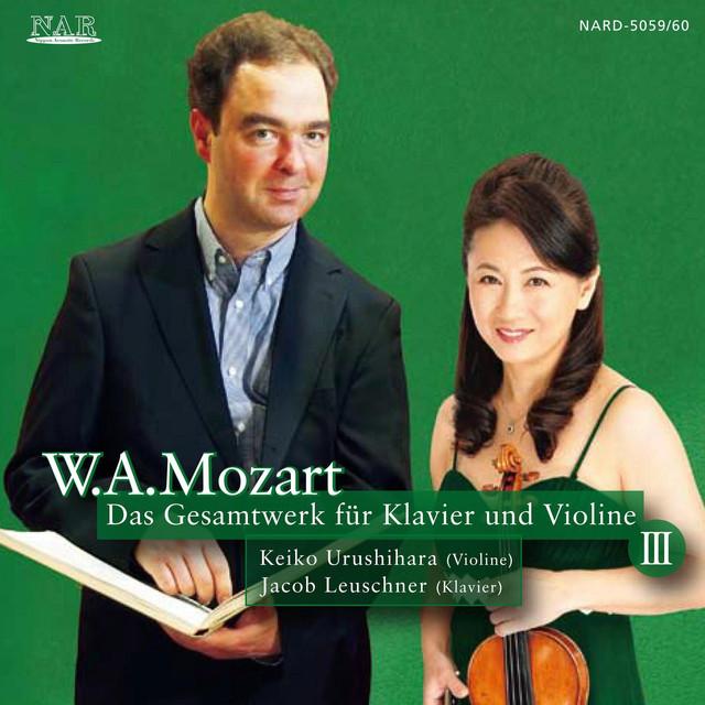 モーツァルト:ピアノとヴァイオリンのための作品全集 III