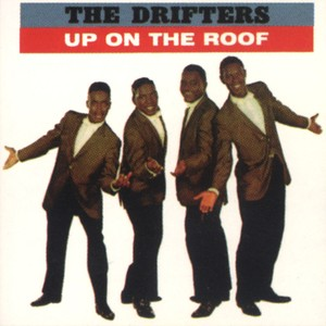 Up On The Roof: The Best Of The Drifters Albumcover