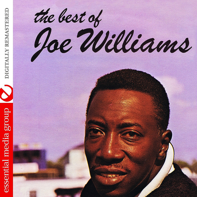 The Best Of Joe Williams (Digtally Remastered)