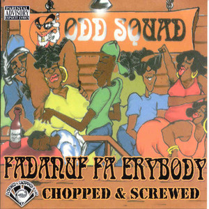 Fadnuf Fa Erybody (Screwed) album