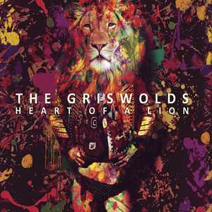 Heart Of A Lion - The Griswolds