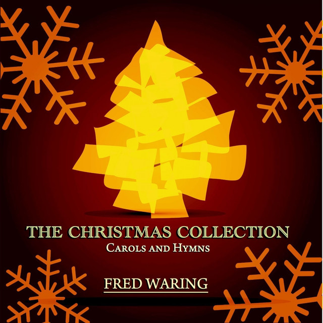 Fred Waring The Christmas Collection - Carols and Hymns album cover