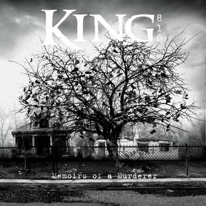 King 810 Memoirs Of A Murderer Songtexte Lyrics übersetzungen
