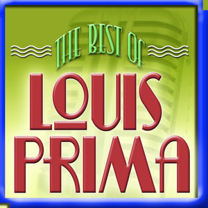 The Best Of Louis Prima