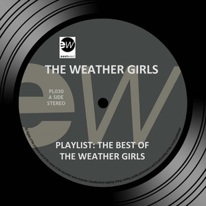 Playlist: The Best of the Weather Girls album