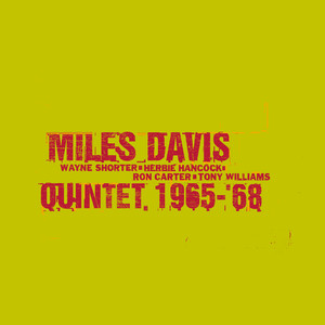 The Complete Columbia Studio Recordings Of The Miles Davis Quintet January 1965 To June 1968 Albumcover