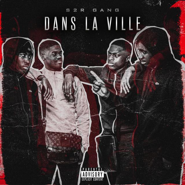 Album cover for Dans la ville by S2R GANG