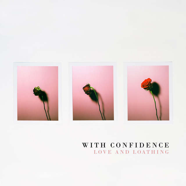 Album cover for Love and Loathing by With Confidence
