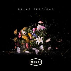 Balas Perdidas - Morat