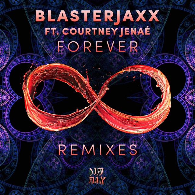 Forever Remixes (feat. Courtney Jenaé)