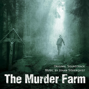 The Murder Farm (Original Soundtrack) Albümü