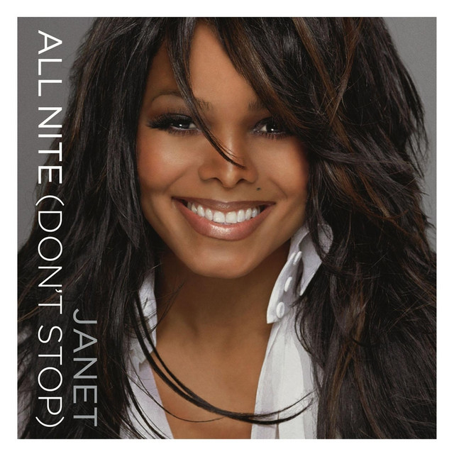 All Nite (Don't Stop), a song by Janet Jackson on Spotify
