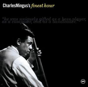 Charles Mingus's Finest Hour album