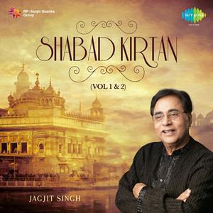 Shabad Kirtan - Jagjit Singh, Vol. 1 & 2 Albümü