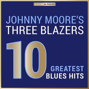Masterpieces Presents Johnny Moore's Three Blazers: 10 Greatest Blues Hits album