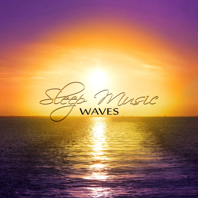 Sleep Music Waves – Meditation Relaxation Sounds, Soothing Massage Therapy, Sleep Music for Lucid Dreaming Albumcover