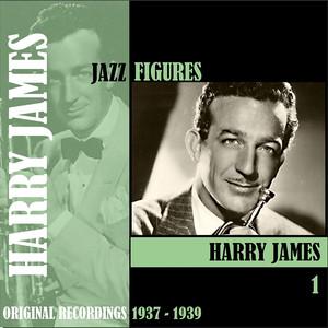 Jazz Figures / Harry James, Volume 1 (1937-1939) album