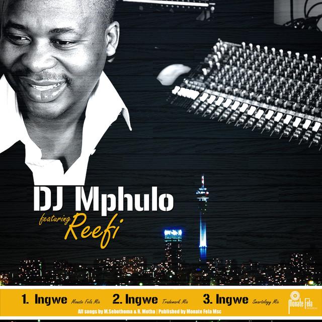 Ingwe ft  Reefi (Monate Fela Mix), a song by DJ Mphulo, ReefiMonate