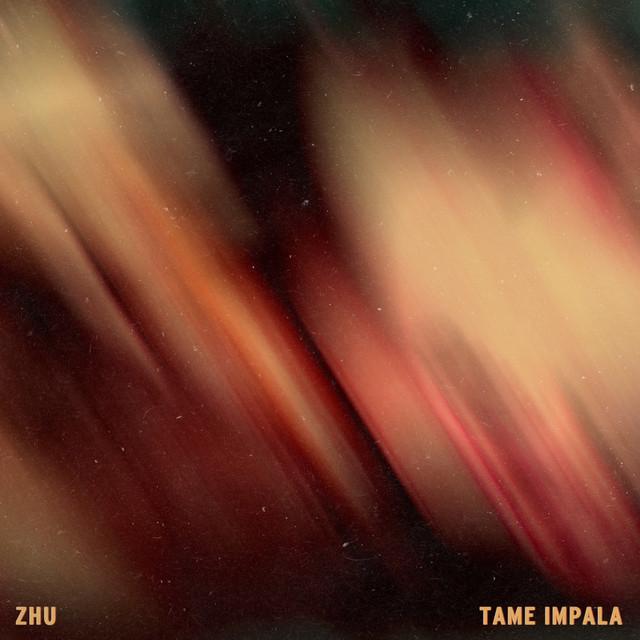 Zhu Tame Impala My Life