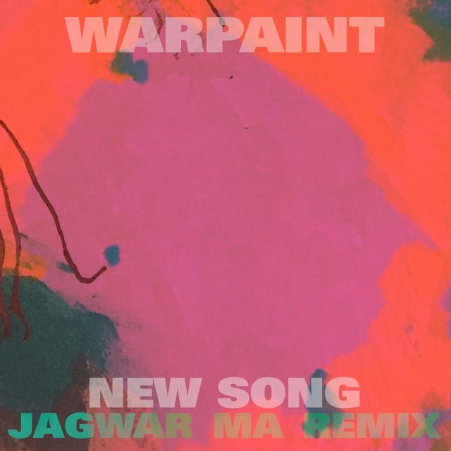 New Song (Jono Jagwar Ma Remix)