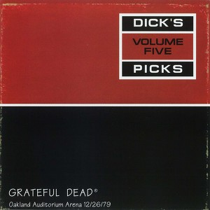 Dick's Picks Vol. 5: 12/26/79 (Oakland Auditorium Arena, Oakland, CA) Albumcover