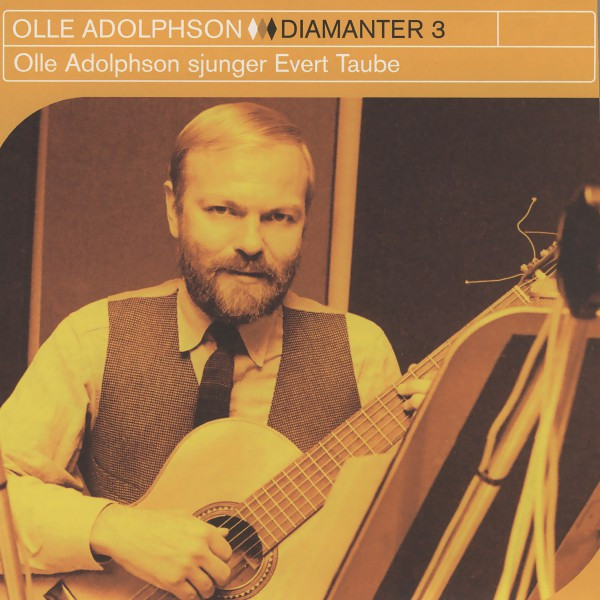 Diamanter 3 - Olle Adolphson Sjunger Evert Taube
