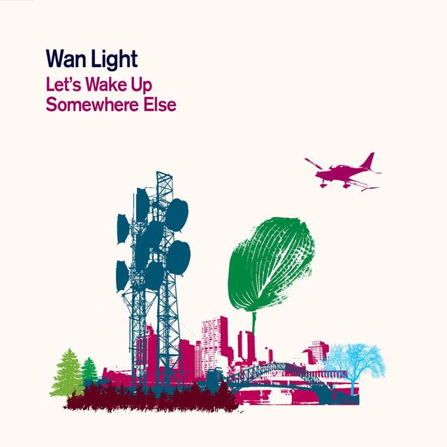 Skivomslag för Wan Light: Let's Wake Up Somewhere Else