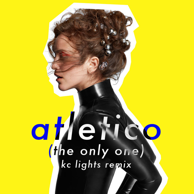 Atletico (The Only One) [KC Lights Remix]