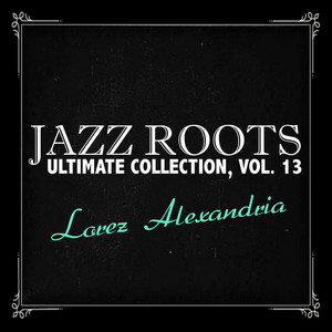 Jazz Roots Ultimate Collection, Vol. 13 album