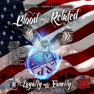 Blood Makes You Related, Loyalty Makes You Family (Full Dose)