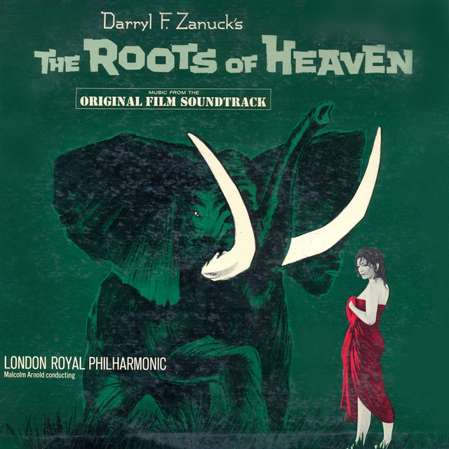 The Roots of Heaven (Original Motion Picture Soundtrack) [Remastered]