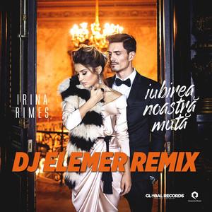 Iubirea Noastra Muta (DJ Elemer Remix) Albümü