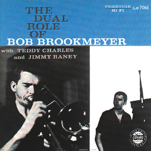 The Dual Role Of Bob Brookmeyer album