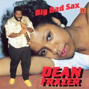 Big Bad Sax album